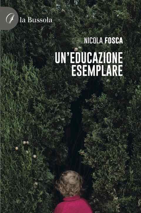 copertina Un'educazione esemplare - 9791280317674