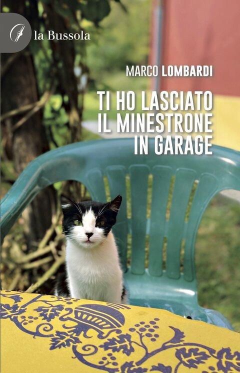 copertina Ti ho lasciato il minestrone in garage - 9791280317872